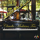 Jazz Do It - Claudio Medeiros Trio